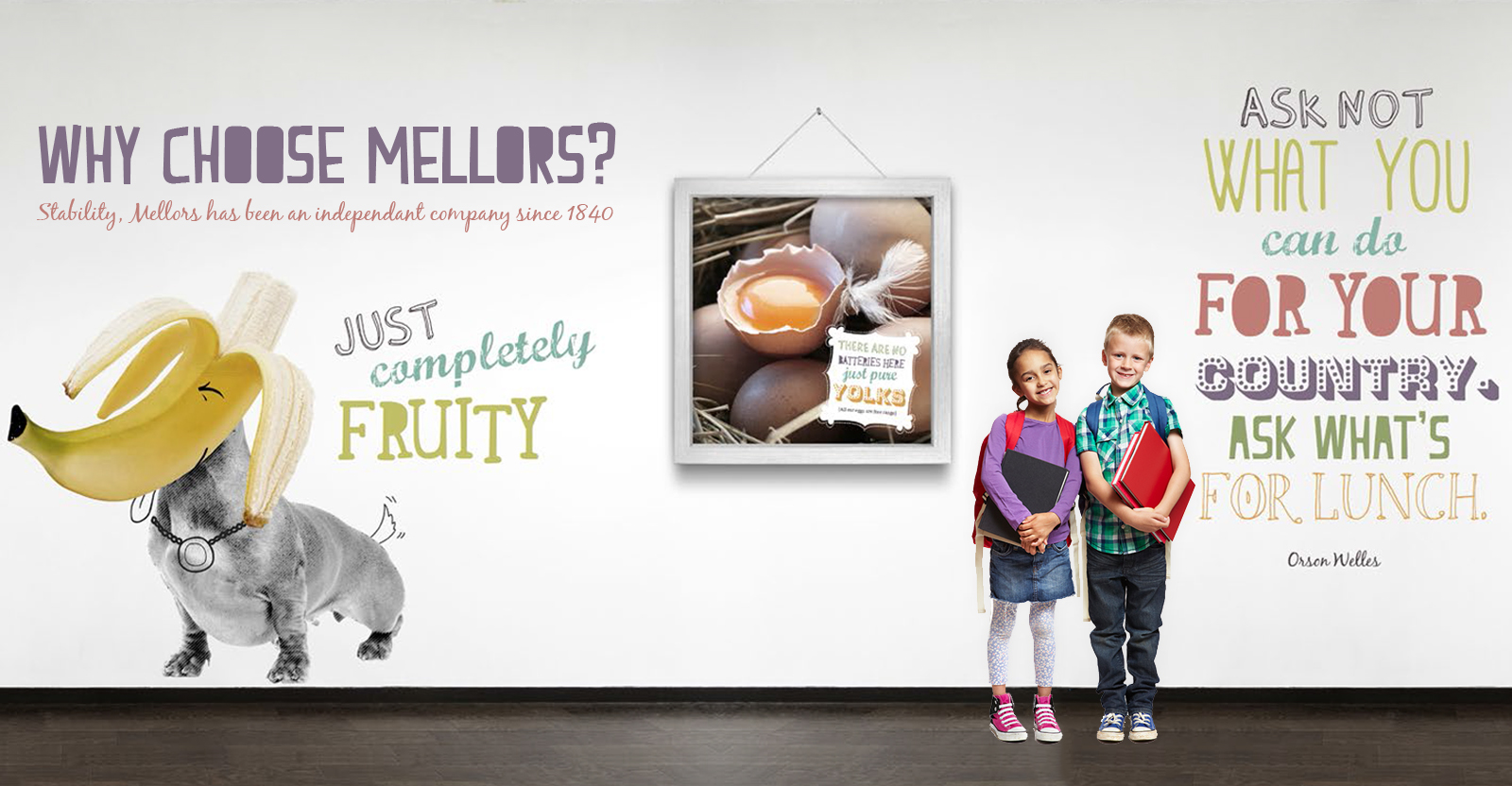 Why choose mellors